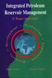 Integrated Petroleum Reservoir Management